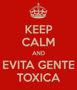 keep-calm-and-evita-gente-toxica